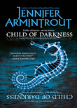 Child Of Darkness (Mills & Boon M&B) (Lightworld/Darkworld, Book 2)