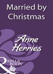 Married By Christmas (Mills & Boon Historical)
