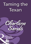 Taming the Texan (Mills & Boon Historical)