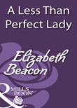 A Less Than Perfect Lady (Mills & Boon Historical)