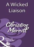 A Wicked Liaison (Mills & Boon Historical)