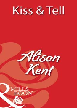 Kiss & Tell (Mills & Boon Blaze)