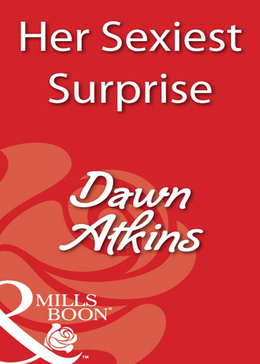 Her Sexiest Surprise (Mills & Boon Blaze)