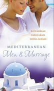 Mediterranean Men & Marriage: The Italian's Forgotten Baby / The Sicilian's Bride / Hired: The Italian's Bride (Mills & Boon M&B)