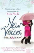 Mills & Boon New Voices: Foreword by Katie Fforde: Kept for the Sheikh's Pleasure / Seven-Day Love Story / Her No.1 Doctor / The Governess and the Earl (Mills & Boon M&B)