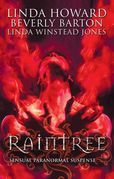 Raintree: Raintree: Inferno / Raintree: Haunted / Raintree: Sanctuary (Mills & Boon M&B)