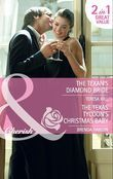 The Texan's Diamond Bride: The Texan's Diamond Bride / The Texas Tycoon's Christmas Baby (Mills & Boon Cherish)