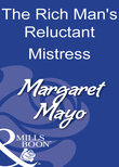 The Rich Man's Reluctant Mistress (Mills & Boon Modern)