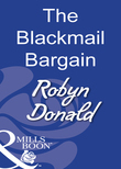The Blackmail Bargain (Mills & Boon Modern)