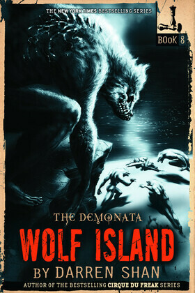 The Demonata #8: Wolf Island: Wolf Island