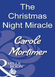 The Christmas Night Miracle (Mills & Boon Modern)