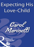 Expecting His Love-Child (Mills & Boon Modern)