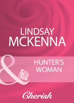 Hunter's Woman (Mills & Boon Cherish)
