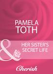 Her Sister's Secret Life (Mills & Boon Cherish) (Reunited, Book 9)