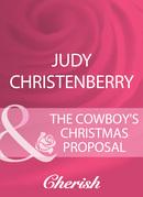 The Cowboy's Christmas Proposal (Mills & Boon Cherish) (Mistletoe & Marriage, Book 1)