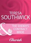 The Sheikh's Contract Bride (Mills & Boon Cherish)