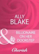 Billionaire On Her Doorstep (Mills & Boon Cherish)