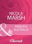 Princess Australia (Mills & Boon Cherish)