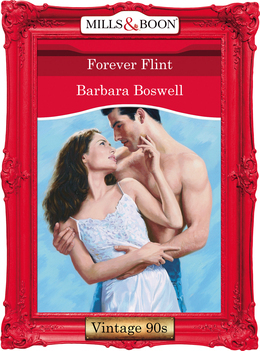 Forever Flint (Mills & Boon Vintage Desire)