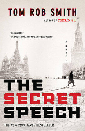 The Secret Speech: Child 44, The Secret Speech, and Agent 6 Omnibus