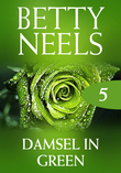 Damsel In Green (Mills & Boon M&B) (Betty Neels Collection, Book 5)