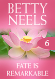 Fate Is Remarkable (Mills & Boon M&B) (Betty Neels Collection, Book 6)