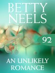 An Unlikely Romance (Mills & Boon M&B) (Betty Neels Collection, Book 92)