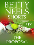 The Proposal (Mills & Boon M&B) (Betty Neels Collection, Book 97)