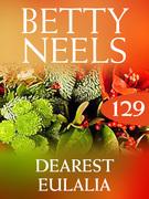 Dearest Eulalia (Mills & Boon M&B) (Betty Neels Collection, Book 129)
