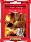 A Willful Marriage (Mills & Boon Vintage Desire)