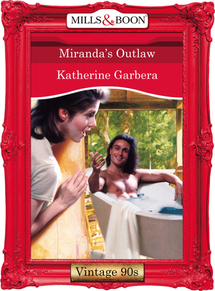Miranda's Outlaw (Mills & Boon Vintage Desire)