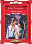 Ridge: The Avenger (Mills & Boon Vintage Desire)
