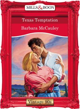 Texas Temptation (Mills & Boon Vintage Desire)