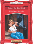 Father On The Brink (Mills & Boon Vintage Desire)