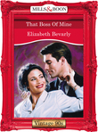 That Boss Of Mine (Mills & Boon Vintage Desire)