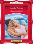 Mom In Waiting (Mills & Boon Vintage Desire)