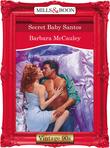 Secret Baby Santos (Mills & Boon Vintage Desire)