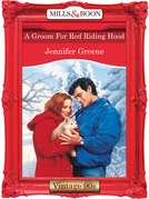 A Groom For Red Riding Hood (Mills & Boon Vintage Desire)