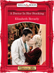 A Doctor In Her Stocking (Mills & Boon Vintage Desire)