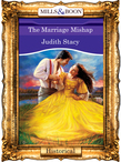 The Marriage Mishap (Mills & Boon Vintage 90s Modern)