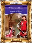 A Warrior's Honor (Mills & Boon Vintage 90s Modern)