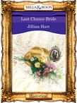 Last Chance Bride (Mills & Boon Vintage 90s Modern)
