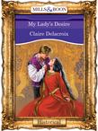 My Lady's Desire (Mills & Boon Vintage 90s Modern)