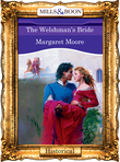 The Welshman's Bride (Mills & Boon Vintage 90s Modern)