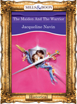 The Maiden And The Warrior (Mills & Boon Vintage 90s Modern)