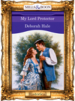 My Lord Protector (Mills & Boon Vintage 90s Modern)