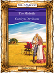 The Midwife (Mills & Boon Vintage 90s Modern)