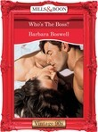 Who's The Boss? (Mills & Boon Vintage Desire)