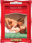 Stryker's Wife (Mills & Boon Vintage Desire)