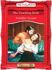 The Unwilling Bride (Mills & Boon Vintage Desire)